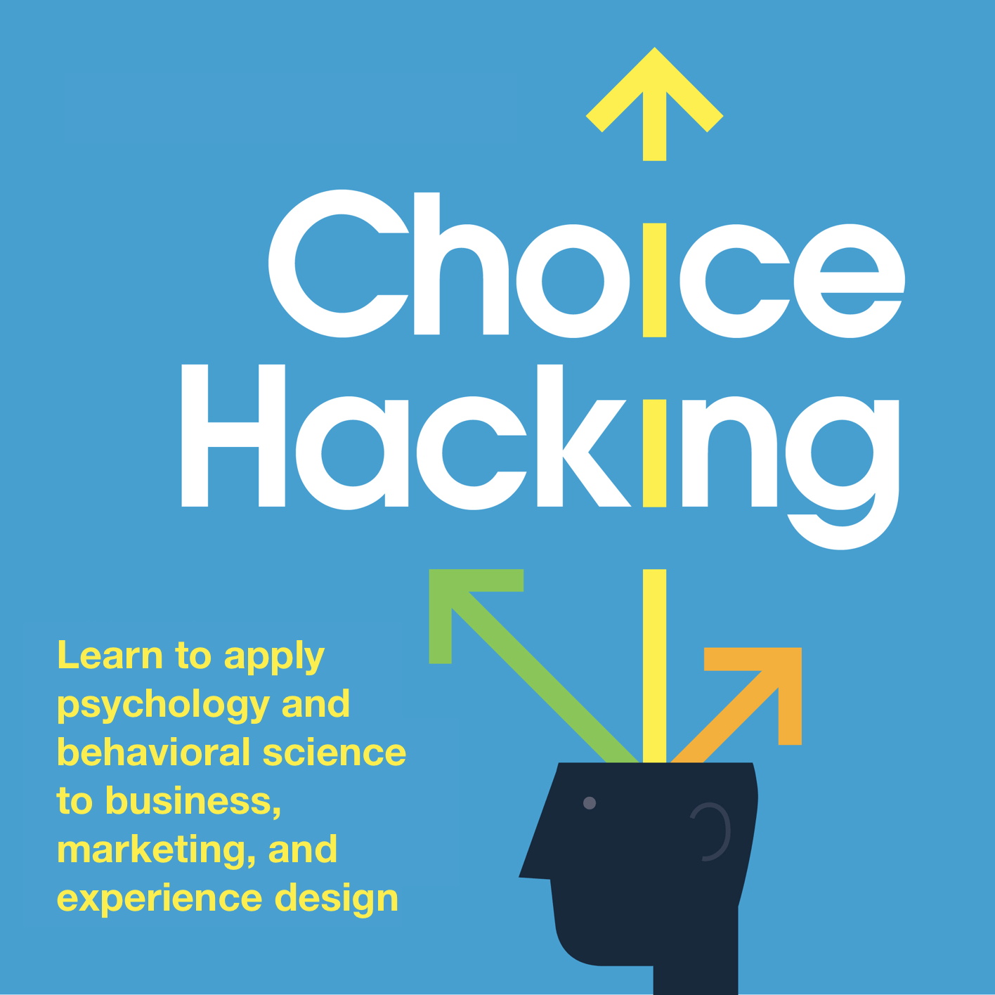 Choice Hacking Behavioral Science Podcast