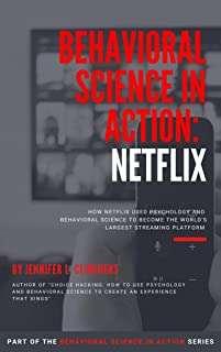 Behavioral Science in Action Netflix